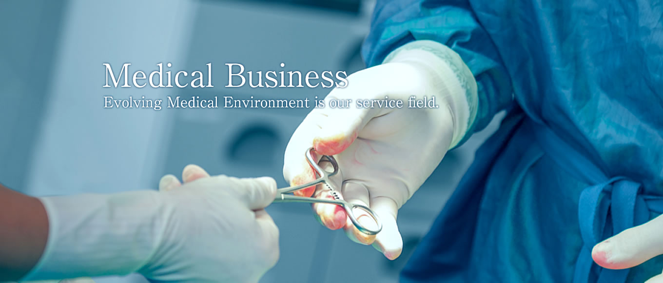 Medical Business Evolving Medical Environment is our service field.
