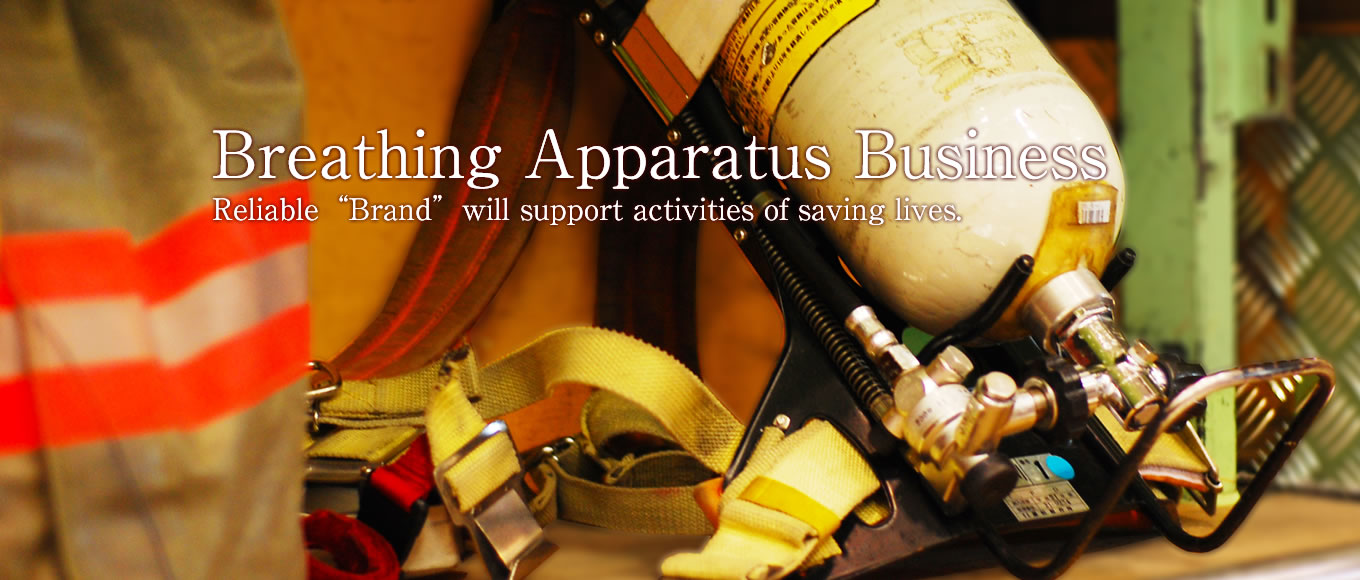 "Breathing Apparatus Business Reliable ""Brand"" will support activities of saving lives."